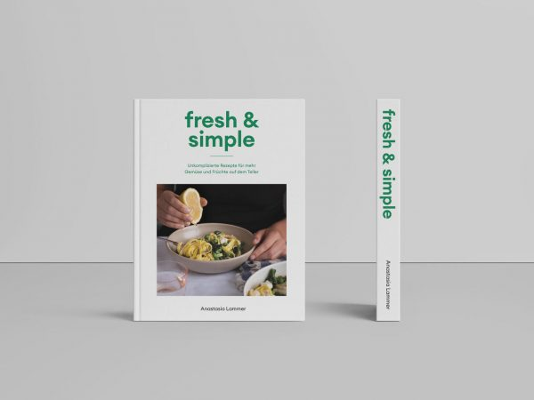 Kochbuch fresh & simple Anastasia Lammer