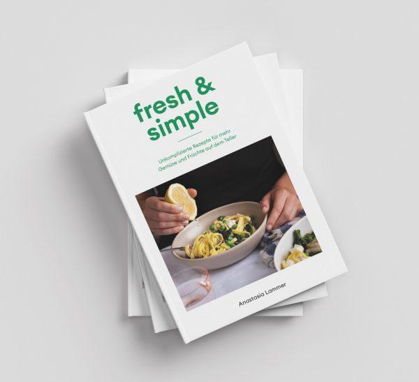 Kochbuch fresh & simple von Anastasia Lammer